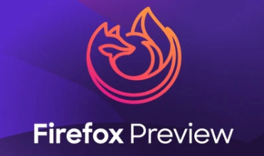 Mozilla推出面向Android的GeckoView支持的Firefox預覽版
