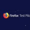 Firefox Test Pilot程序结束 实验精神永存