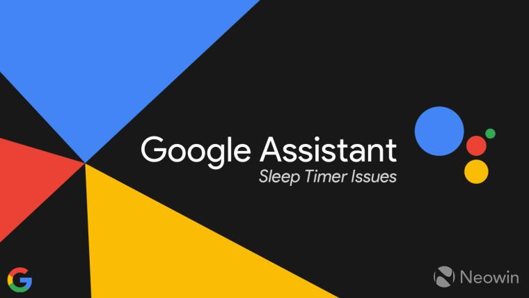 对于某些用户而言,Google助手的媒体睡眠计时器功能似乎已损坏