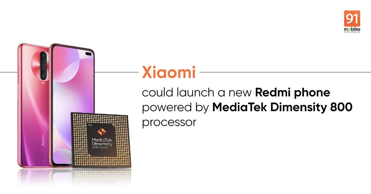配备5G MediaTek Dimensity 800芯片组的Redmi手机即将推出