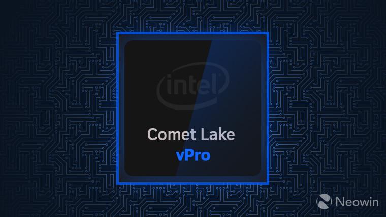 英特尔宣布推出适用于移动和台式机的Comet Lake vPro处理器
