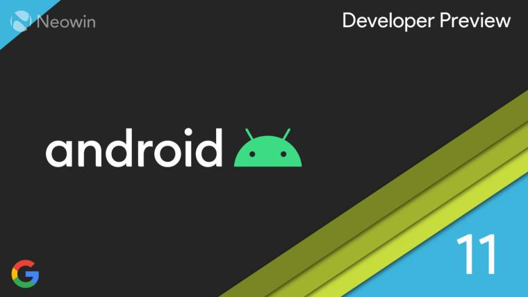 Android 11 beta发布活动和发布推迟到下周初