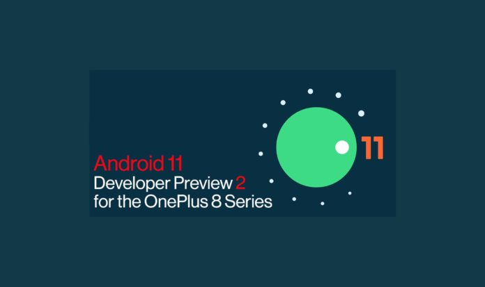 Android 11 Beta 2即将推出OnePlus 8/8 Pro