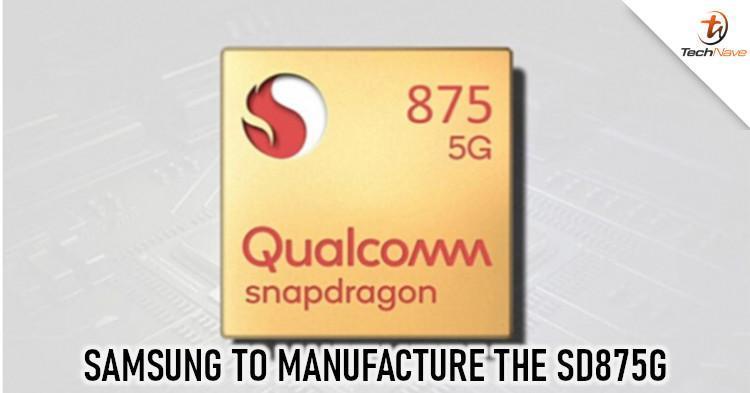 高通公司的Snapdragon 875G芯片组将由三星制造