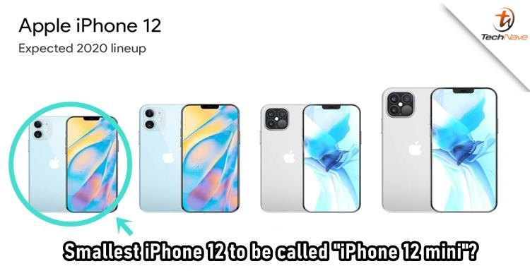 据报道 苹果最小的5.4英寸iPhone 12被称为iPhone 12 mini