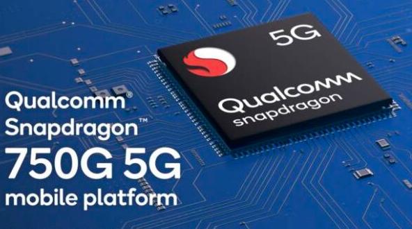 高通Snapdragon 750G,新的5G移动处理器