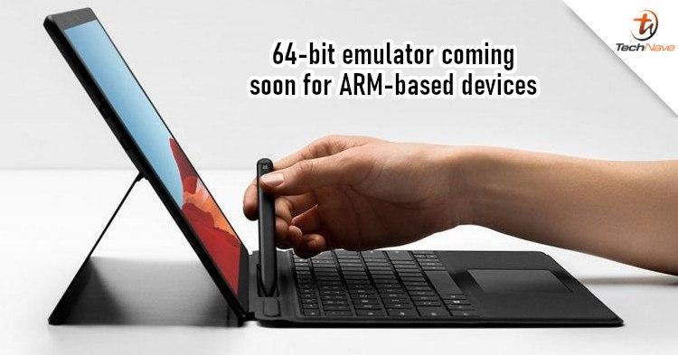 微软为基于ARM的设备开发64位Windows模拟器