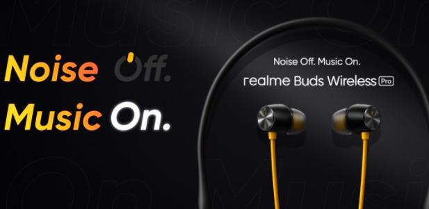 Realme Buds Air Pro和Buds Wireless Pro功能和价格