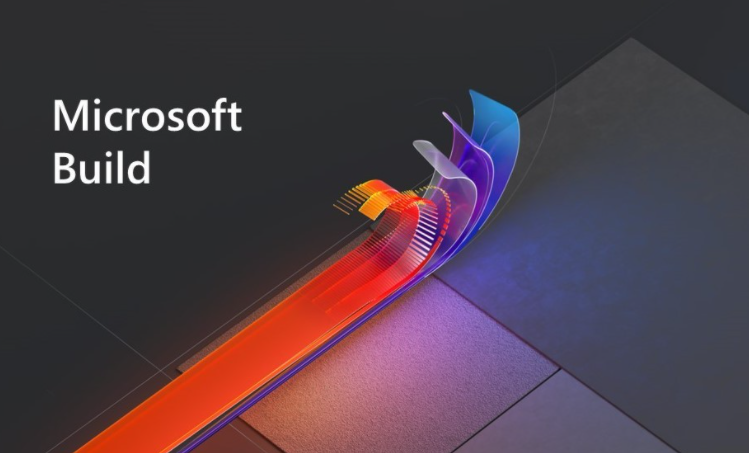 微软最近透露了即将举行的Build 2021开发者大会的日期