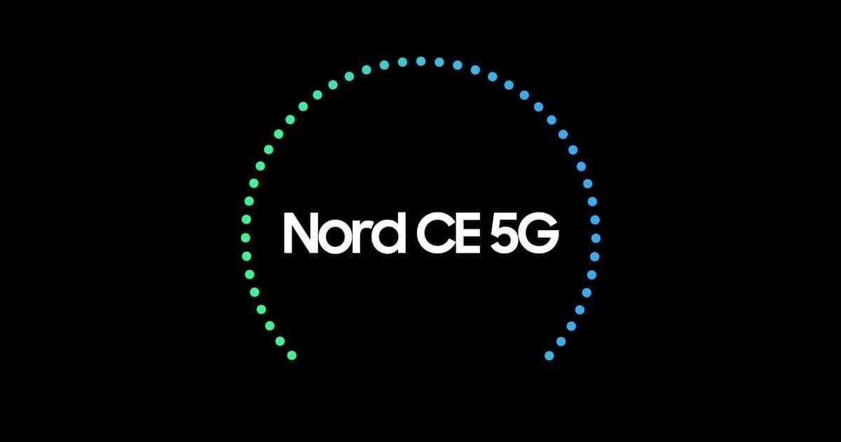 一加Nord N1CE G有了一个新名字一加Nord CE G,可靠的Tipster可用