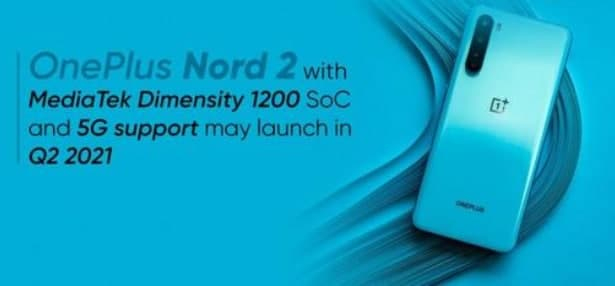 OnePlus Nord CE 5G将配备支持5G的骁龙750G SoC和刷新率90Hz的AMOLED面板