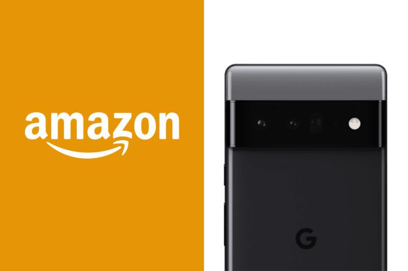 谷歌Pixel 6 Pro在宣布之前在亚马逊上市